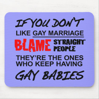 If you don't gay marriage mouse pad