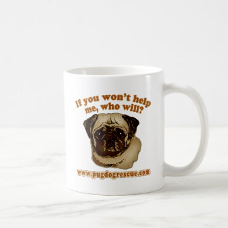 If You Don't Help Me, Who Will? Mug