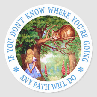 If you don't know where you're going, any path classic round sticker