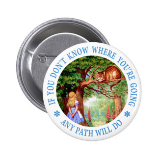 If you don't know where you're going, any path pinback button