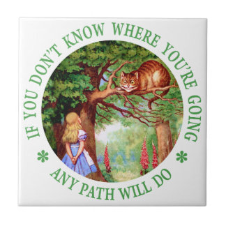 If You Don't Know Where You're Going Any Path Will Ceramic Tile