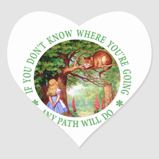 If You Don't Know Where You're Going Any Path Will Heart Sticker