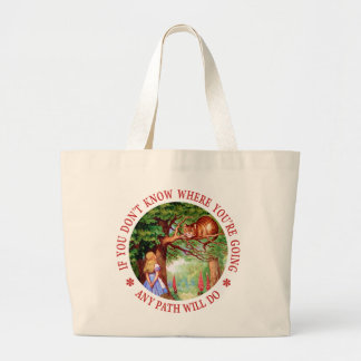 If You Don't Know Where You're Going... Large Tote Bag