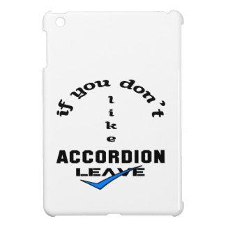 If you don't like accordion Leave iPad Mini Cases