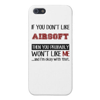 If You Don't Like Airsoft Cool iPhone SE/5/5s Case