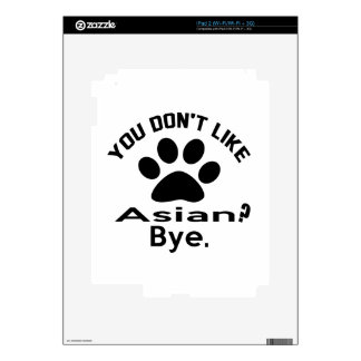 If You Don't Like Asian Cat ? Bye Decals For The iPad 2