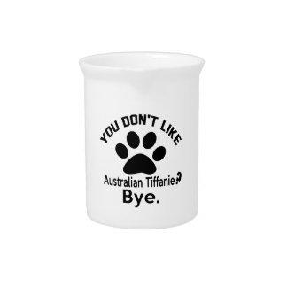 If You Don't Like Australian Tiffanie Cat ? Bye Beverage Pitcher