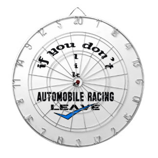 If you don't like Automobile Racing Leave Dart Board