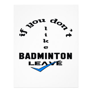 If you don't like Badminton Leave Letterhead