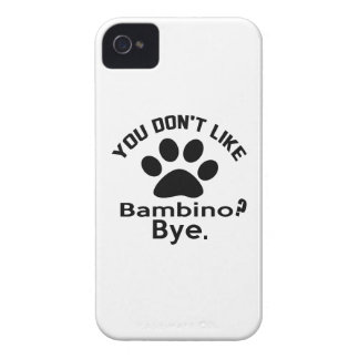 If You Don't Like Bambino Cat ? Bye iPhone 4 Case-Mate Case