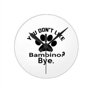 If You Don't Like Bambino Cat ? Bye Round Clock