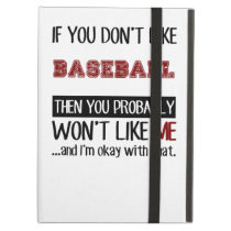 If You Don't Like Baseball Cool Case For iPad Air