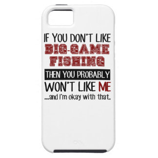 If You Don't Like Big-Game Fishing Cool iPhone SE/5/5s Case