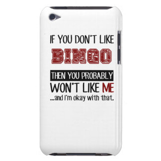 If You Don't Like Bingo Cool iPod Touch Cover