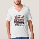 If You Don't Like Bobrun Cycling Cool T Shirt