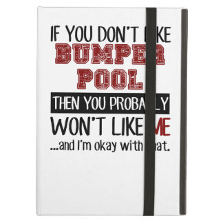 If You Don't Like Bumper Pool Cool iPad Air Cover