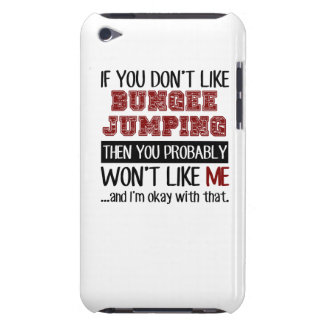 If You Don't Like Bungee Jumping Cool Barely There iPod Case