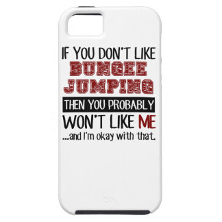 If You Don't Like Bungee Jumping Cool iPhone SE/5/5s Case