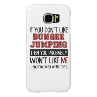 If You Don't Like Bungee Jumping Cool Samsung Galaxy S6 Cases
