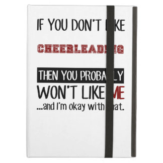If You Don't Like Cheerleading Cool iPad Air Cover