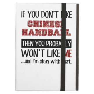 If You Don't Like Chinese Handball Cool iPad Air Cover