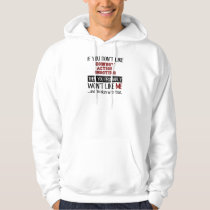 If You Don't Like Cowboy Action Shooting Cool Hoodie