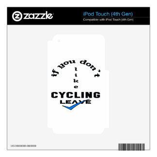 If you don't like Cycling Leave iPod Touch 4G Decal