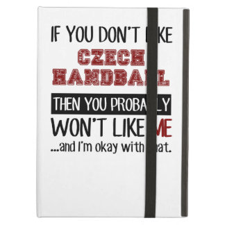 If You Don't Like Czech Handball Cool iPad Air Cases