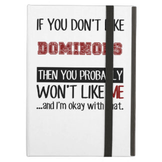 If You Don't Like Dominoes Cool iPad Air Cover