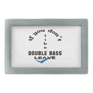 If you don't like Double Bass Leave Belt Buckle