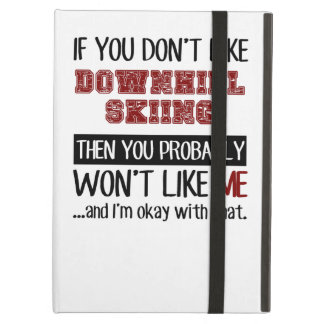 If You Don't Like Downhill Skiing Cool iPad Air Covers