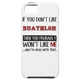 If You Don't Like Duathlon Cool iPhone SE/5/5s Case