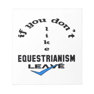 If you don't like Equestrianism Leave Notepad