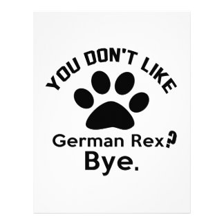 If You Don't Like German Rex Cat Bye Letterhead