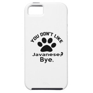 If You Don't Like Javanese Cat Bye iPhone SE/5/5s Case