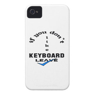 If you don't like Keyboard Leave iPhone 4 Case