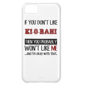If You Don't Like Ki-O-Rahi Cool Cover For iPhone 5C