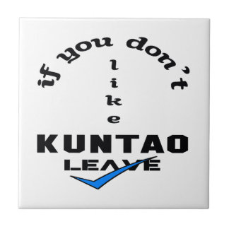 If you don't like Kuntao Leave Tile