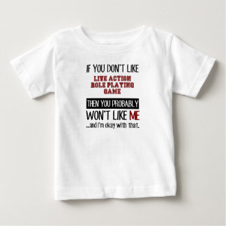 If You Don't Like Live Action Role Playing Game Co Baby T-Shirt