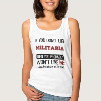 If You Don't Like Militaria Cool Basic Tank Top