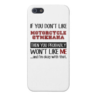 If You Don't Like Motorcycle Gymkhana Cool Case For iPhone SE/5/5s