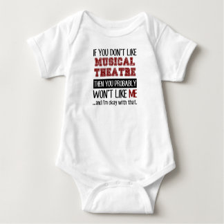 If You Don't Like Musical Theatre Cool Baby Bodysuit