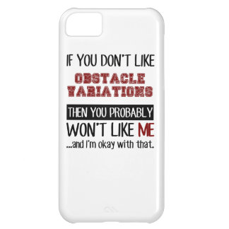 If You Don't Like Obstacle Variations Cool Case For iPhone 5C