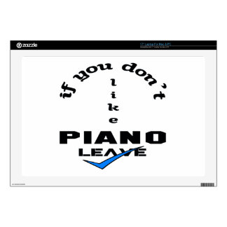 If you don't like Piano Leave Decals For Laptops