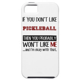If You Don't Like Pickleball Cool iPhone SE/5/5s Case