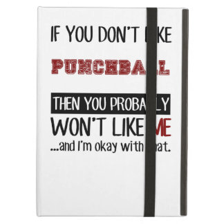 If You Don't Like Punchball Cool iPad Air Case