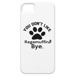 If You Don't Like Ragamuffin Cat ? Bye iPhone SE/5/5s Case