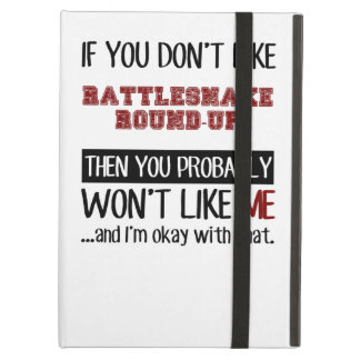 If You Don't Like Rattlesnake Round-Up Cool Cover For iPad Air