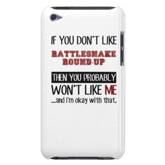 If You Don't Like Rattlesnake Round-Up Cool iPod Case-Mate Case