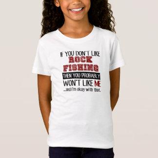 If You Don't Like Rock Fishing Cool T-Shirt